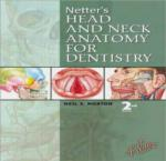 NETTER'S HEAD AND NECK ANATOMY FOR DENTISTRY; SECOND EDITION