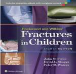 ROCKWOOD & WILKINS' FRACTURES IN CHILDREN. EIGHTH EDITION
