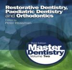 RESTORATIVE DENTISTRY, PAEDIATRIC DENTISTRY AND ORTHODONTICS; THIRD EDITION