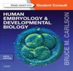 HUMAN EMBRYOLOGY AND DEVELOPMENTAL BIOLOGY; FIFTH EDITION.