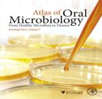 ATLAS OF ORAL MICROBIOLOGY: FROM HEALTHY MICROFLORA TO DISEASE