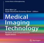 MEDICAL IMAGING TECHNOLOGY REVIEWS AND COMPUTATIONAL APPLICATIONS