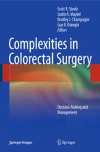 COMPLEXITIES IN COLORECTAL SURGERY: DECISION-MAKING AND MANAGEMENT.